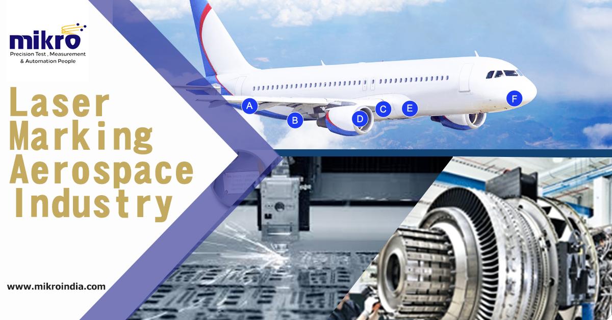 Laser marking in Aerospace Industry