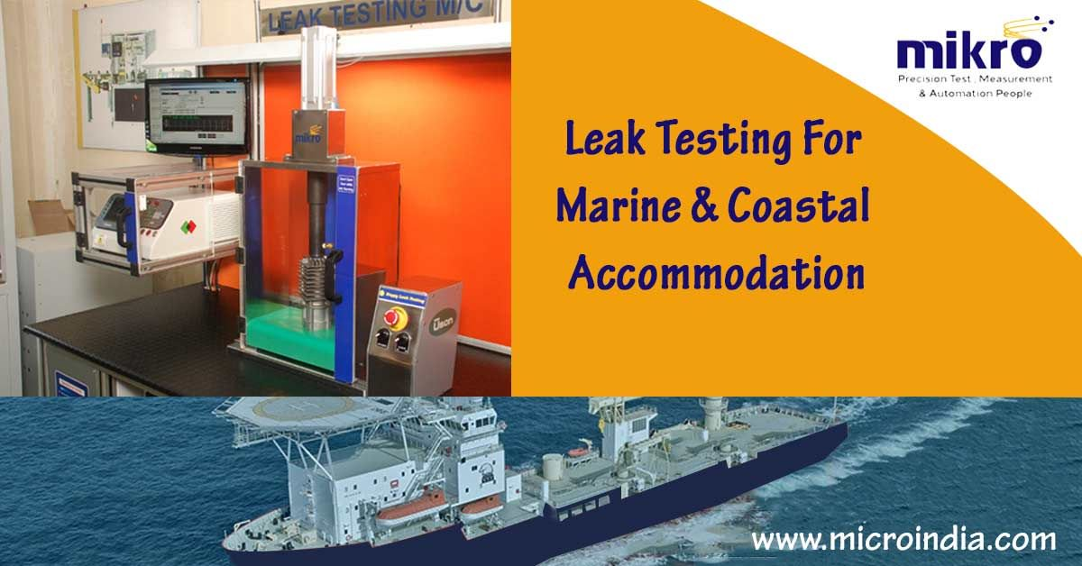 Leak Testing For Marine & Costal Accomodation