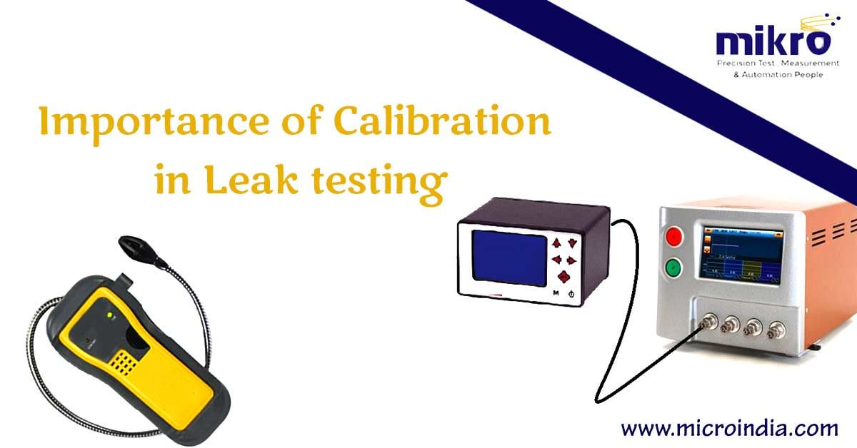 Importance of Calibation In Leak Testing